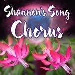 Chorus (Shannon's Song)